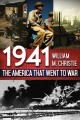 1941, the America that went to war