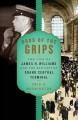 Boss of the grips : the life of James H. Williams and the Red Caps of Grand Central Terminal