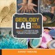Geology lab for kids : 52 projects to explore rocks, gems, geodes, crystals, fossils, and other wonders of the Earth
