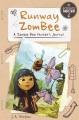 Runway ZomBee : a zombie bee hunter's journal