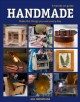 Handmade : a hands-on guide : make the things you use every day