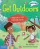 Get outdoors : a mindfulness guide to noticing nature