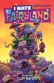 I hate Fairyland. Volume two, Fluff my life