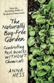 The naturally bug-free garden : controlling pest insects without chemicals