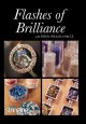Flashes of brilliance