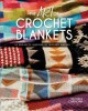 The art of crochet blankets : 18 projects inspired by modern makers