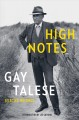 High notes : selected writings of Gay Talese