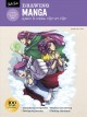 Drawing manga : learn to draw step by step : 40-page step-by-step drawing book