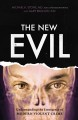 The new evil : understanding the emergence of modern violent crime