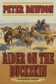 Rider on the buckskin : a western story
