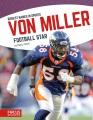 Von Miller : football star