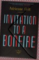 Invitation to a bonfire : a novel