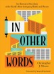 In other words : an illustrated miscellany of the world's most intriguing words and phrases