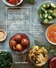 Canning in the modern kitchen : more than 100 recipes for canning & cooking fruits, vegetables & meats