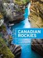 Canadian Rockies : Including Banff & Jasper National Parks