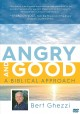Angry and good : a Biblical approach