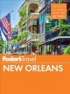 Fodor's New Orleans. 2018