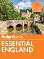 Fodor's Essential England.
