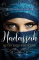 Hadassah : Queen Esther of Persia