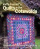 Kaffe fassett's quilts in the cotswolds : medallion quilt designs with kaffe collective fabrics.