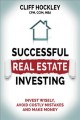 Successful real estate investing : invest wisely, advoid costly mistakes and make money