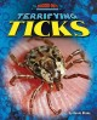 Terrifying ticks