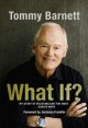 What if? : my story of believing God for more... always more