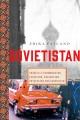Sovietstan : travels in Turkmenistan, Kazakhstan, Tajikistan, Kyrgyzstan, and Uzbekistan