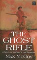 The ghost rifle