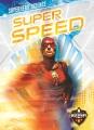 Superhero Science : Super speed