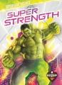 Superhero Science : Super strength