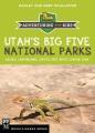 Utah's big five national parks : adventuring with kids