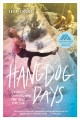 Hangdog days : conflict, change, and the race for 5.14