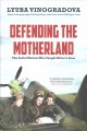Defending the Motherland : the Soviet women who fought Hitler's aces