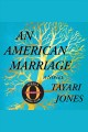 American Marriage, An A Novel