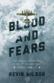 Blood and fears : how America