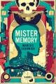 Mister Memory : a novel