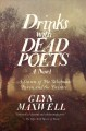 Drinks with dead poets : a season of Poe, Whitman, Byron, and the Brontës