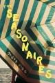 The seasonaires : a novel