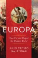 Europa : how Europe shaped the modern world