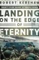 Landing on the edge of eternity : twenty-four hours at Omaha Beach