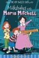 Milkshakes with Maria Mitchell