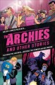 The Archies and other stories : featuring The Archies, Big Moose and Jughead: the hunger