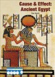 Cause & effect. Ancient Egypt