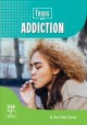 Teens and addiction
