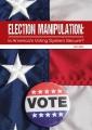 Election manipulation : is America