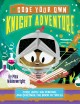 Code your own knight adventure : code with Sir Percival and discover The book of spells
