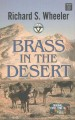 Brass in the desert