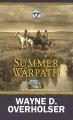 Summer warpath : a Circle V Western