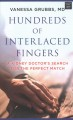 Hundreds of interlaced fingers : a kidney doctor's search for the perfect match